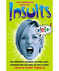 The Mammoth Book of Insults by Little, Brown Book Group (Paperback, 2007)