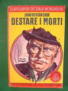 I-CAPOLAVORI-DEI-GIALLI-MONDADORI-141-DESTARE-I-MORTI-JOHN-DICKSON-CARR-1960