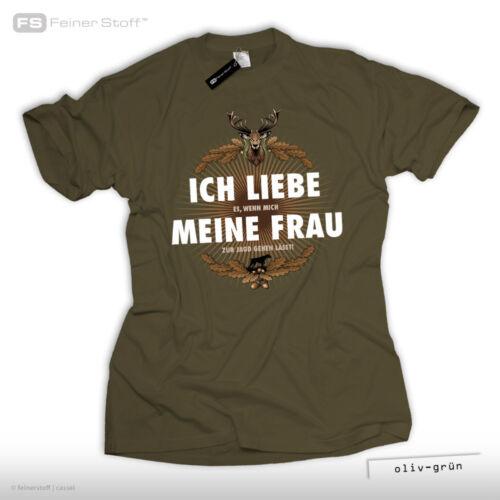 Geschenk Jäger T-Shirt Ich liebe meine Frau Jagd Fun Revier Hirsch Wildschwein