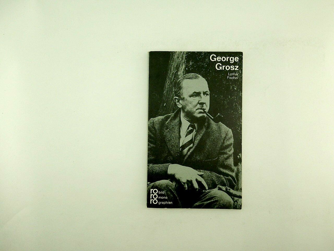 Lothar Fischer - George Grosz  - 1976