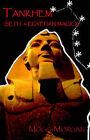 Tankhem: Seth and Egyptian Magick by Mogg Morgan (Paperback, 2004)