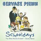 Schooldays: Best Days of Our Lives: Volume 1 by Gervase Phinn (Hardback, 2015)