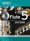 Flute Exam Pieces Grade 5 2017 2020 (Score & Part) by Trinity College London Press (Paperback, 2016)