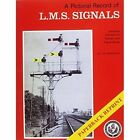 A Pictorial Record of L.M.S. Signals by Graham Warburton (Paperback, 2010)