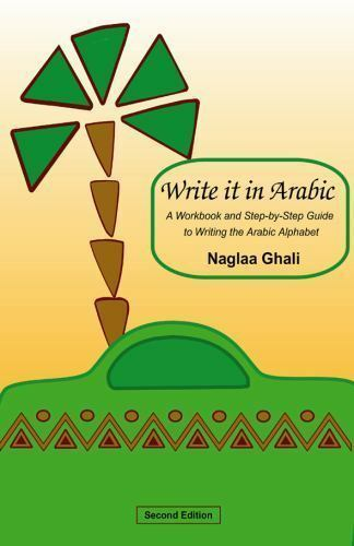 Write It in Arabic: A Workbook and Step-by-