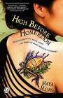 High Before Homeroom by Maya Sloan (Paperback / softback, 2010)