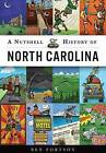 A Nutshell History of North Carolina by Ben Fortson (Paperback, 2016)