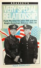 Alex Danchev, VERY SPECIAL RELATIONSHIP: Field Marshall Sir John Dill, 1941-1944