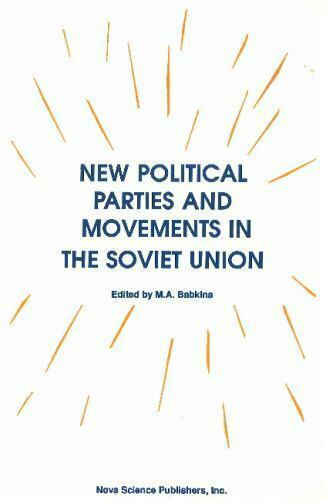New Political Parties and Movements in the Soviet Union, Paperback by Babkina...