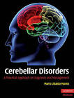 Cerebellar Disorders: A Practical Approach to Diagnosis and Management by Cambridge University Press (Hardback, 2010)