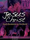 Jesus Christ : Framework Course I: God's Revelation to the World by Michael Pennock (2010, Paperback, Student Edition of Textbook)