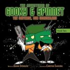 Adventures of Gooky & Spinnet The Universe Our Wonderland 9781456710668