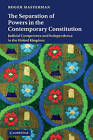 The Separation of Powers in the Contemporary Constitution: Judicial Competence and Independence in the United Kingdom by Roger Masterman (Hardback, 2010)