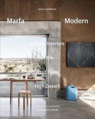 Marfa Modern : Artistic Interiors of the West Texas High