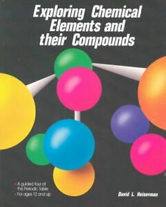 Exploring-Chemical-Elements-and-Their-Compounds-Paperback-by-Heiserman-Davi