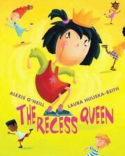The Recess Queen by Alexis O'Neill (2002, Hardcover)