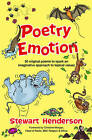Poetry Emotion: 50 Original Poems to Spark an Imaginative Approach to Topical Values by Stewart Henderson (Paperback, 2012)