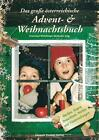 Das große österreichische Advent- & Weihnachtsbuch (2011, Kunststoff-Einband)
