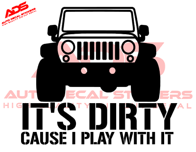 Like It Dirty Vinyl Decal Sticker 4x4 Truck Mudding Fits Jeep Funny ORV Off Road