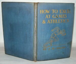 How-to-Excel-At-Games-And-Athletics-A-M-Saldo-HB-Illustrated-1937