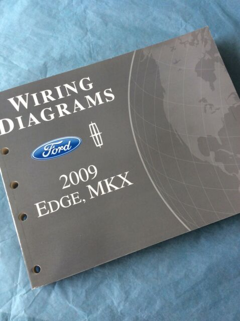 2009 Ford Edge Lincoln Mkx Wiring Diagrams Electrical Service Manual Book Guide