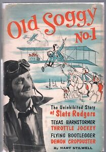 OLD-SOGGY-NO-1-by-HART-STILWELL-JULIAN-MESSNER-1954-HC