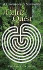 The Celtic Quest: A Contemporary Spirituality by Rosemary Power (Paperback, 2010)