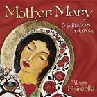 Mother Mary: Meditations for Grace by Llewellyn Publications,U.S. (CD-Audio, 2014)