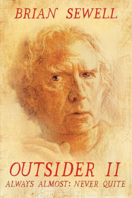 Outsider II: Always Almost: Never Quite, Acceptable, Brian Sewell, Book