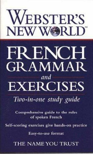 Webster's New World French Grammar and Exercises by