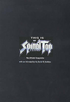 1 of 1 - This is  Spinal Tap : The Official Companion by Karl French (Hardback, 1999)