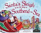 Santa's Sleigh is on its Way to Southend on Sea by Eric James (Hardback, 2015)