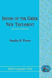Idioms-of-the-Greek-New-Testament-by-Stanley-E-Porter-Paperback-1992