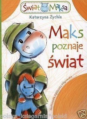MAKS POZNAJE SWIAT Katarzyna Zychla dla dzieci bajki POLISH BOOK *JBOOK