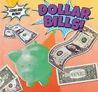 Dollar Bills! by Robert M Hamilton (Hardback, 2015)