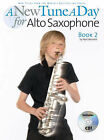 A New Tune a Day for Alto Saxophone: Book 2 by Music Sales Ltd (Mixed media product, 2007)
