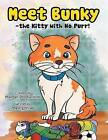 Meet Bunky - The Kitty with No Purr! by Mary Schrad (Paperback / softback, 2013)