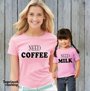 Need Coffee Need Milk Mum Mummy Son Daughter Mothers Day Family Matching T shirt