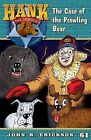 The Case of the Prowling Bear by John R Erickson (Paperback / softback, 2013)