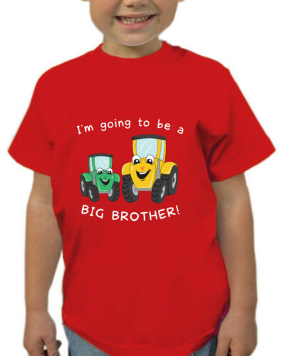 I/'M GOING TO BE A BIG BROTHER T-SHIRT TRACTOR CHILDRENS KIDS T SHIRT FUN GIFT D2