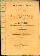 PETRONE - LE SATYRICON, traduction Louis de Langle - 1923