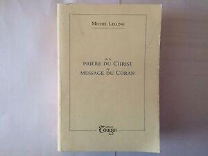 PRIERE-DU-CHRIST-AU-MESSAGE-DU-CORAN-1991-MICHEL-LELONG