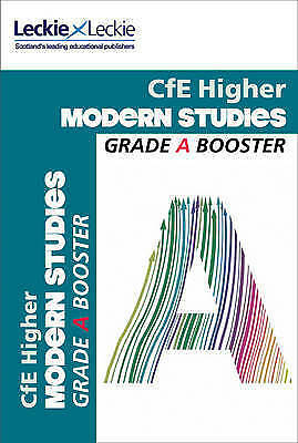 CfE Higher Modern Studies Grade Booster. How to Achieve Your Best by Farr, Pamel