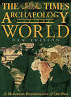 The  Times  Archaeology of the World by HarperCollins Publishers (Hardback, 1999)