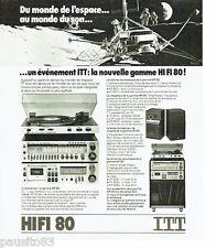 PUBLICITE ADVERTISING 116  1978  ITT  hifi 80 récepteur enceintes platine