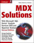 MDX Solutions: With Microsoft SQL Server Analysis Services 2005 and Hyperion Essbase by George Spofford, Dylan Hai Huang, Francesco Civardi, Sivakumar Harinath, Christopher Webb (Paperback, 2006)