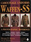 Camouflage Uniforms of the Waffen SS: A Photographic Reference by J. F. Borsarello, Michael D. Beaver (Hardback, 1998)