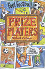 Prize Players by Michael Coleman (Paperback, 2003)