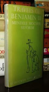 Seforim, Mendele Mocher THE TRAVELS AND ADVENTURES OF BENJAMIN THE THIRD  1st Ed