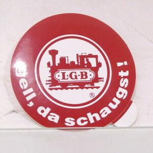 LGB Spur G Aufkleber LGB gell, da schaugst! 85mm Sticker HS2775 o.